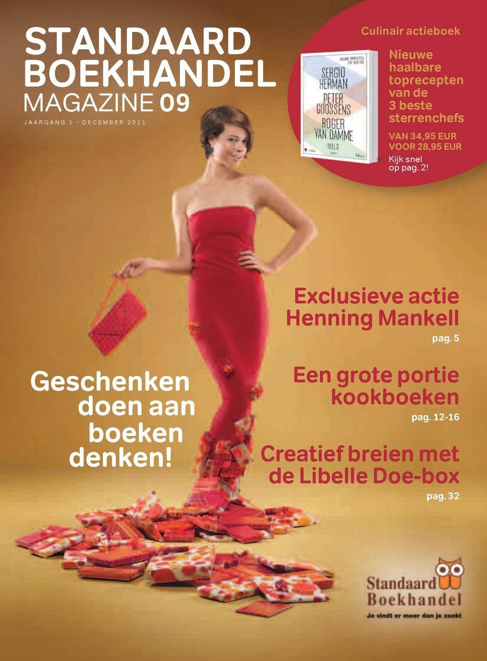 snel op pag. 2! Exclusieve actie Henning Mankell pag.
