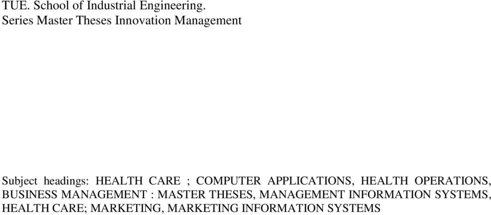 CARE ; COMPUTER APPLICATIONS, HEALTH OPERATIONS, BUSINESS MANAGEMENT