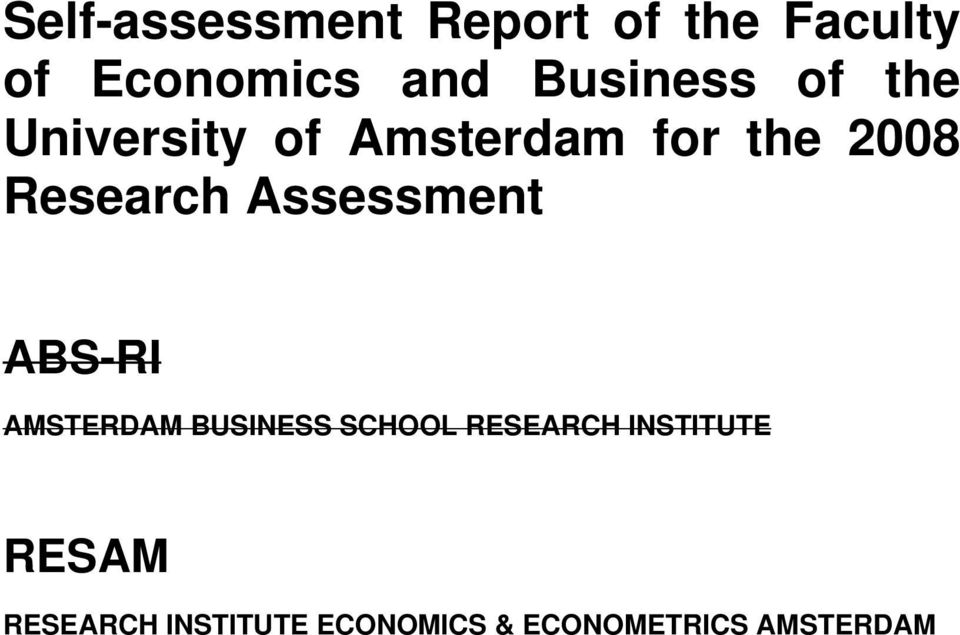 Research Assessment ABS-RI AMSTERDAM BUSINESS SCHOOL