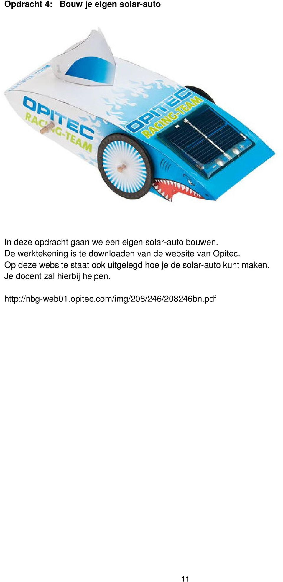 De werktekening is te downloaden van de website van Opitec.