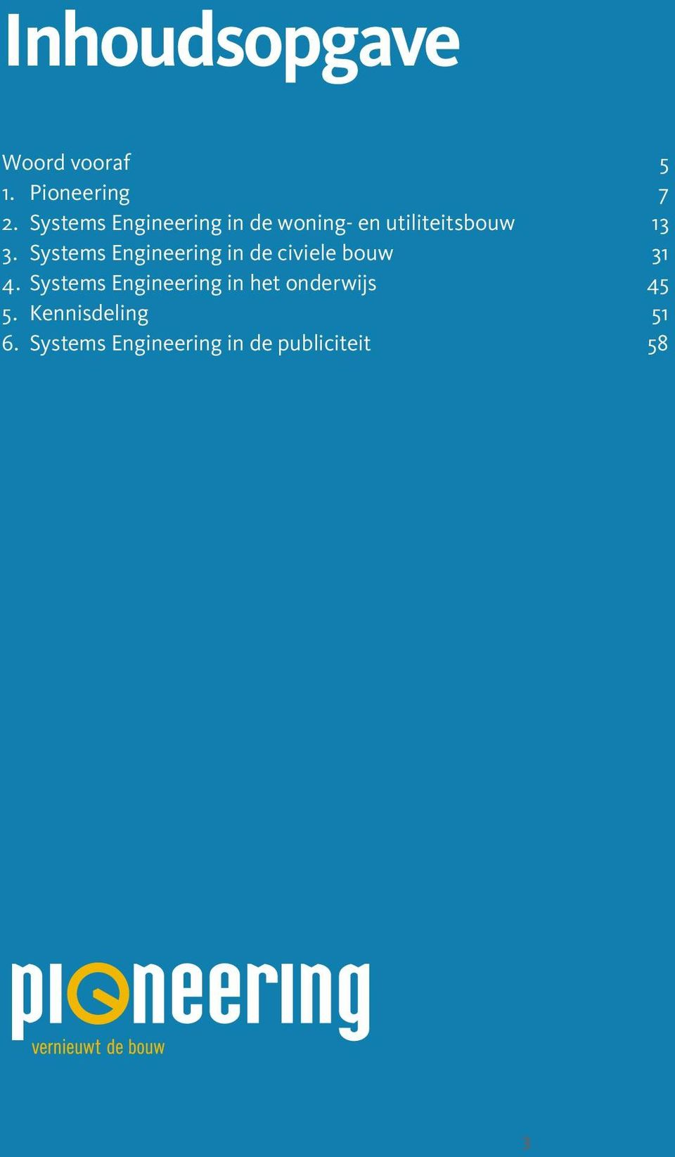 Systems Engineering in de civiele bouw 31 4.