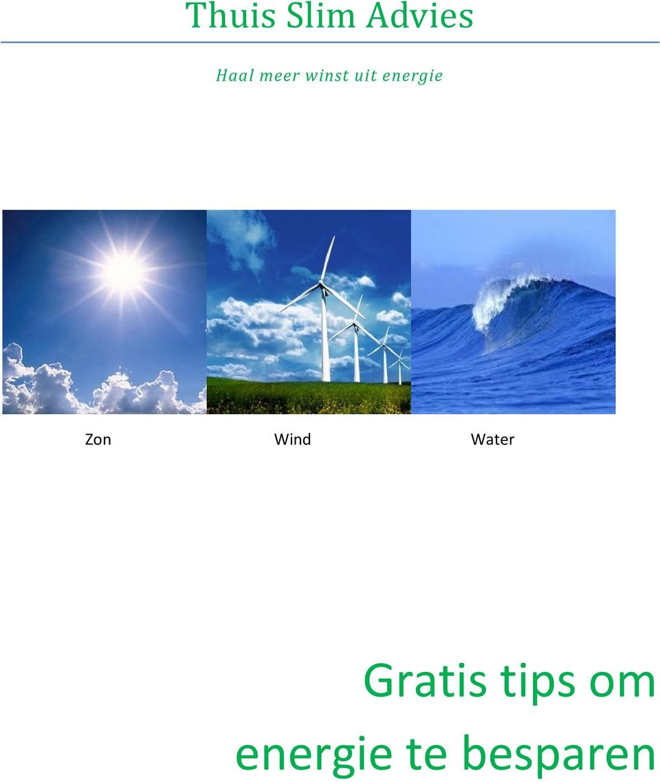 Zon Wind Water Gratis