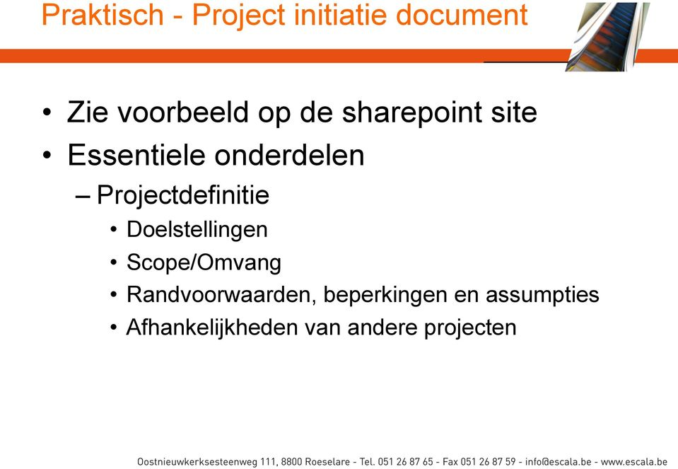 Projectdefinitie Doelstellingen Scope/Omvang