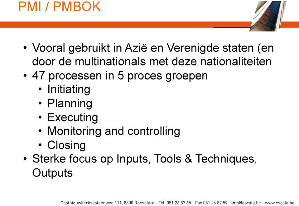 proces groepen Initiating Planning Executing Monitoring and