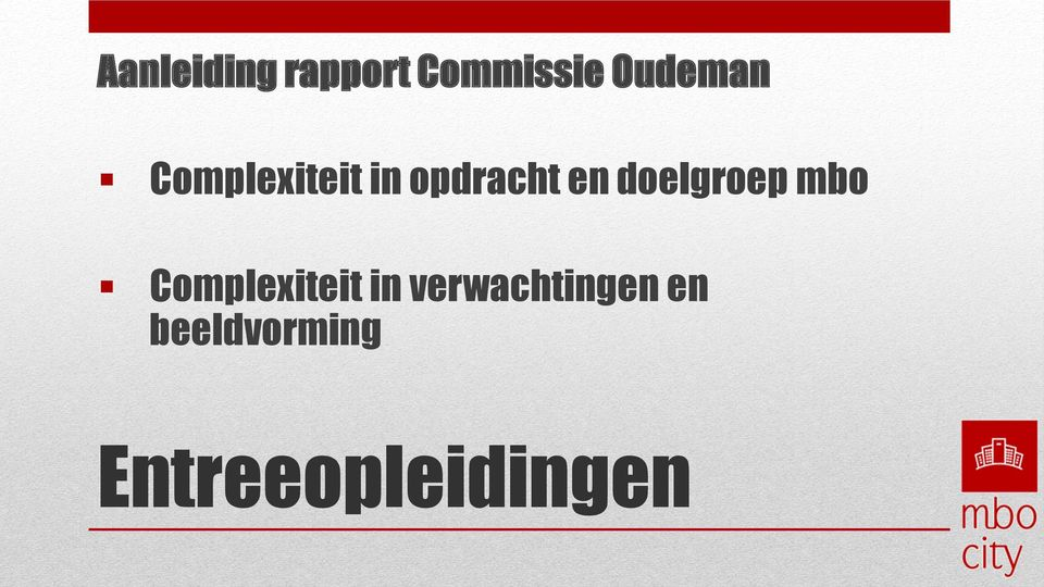 doelgroep mbo Complexiteit in