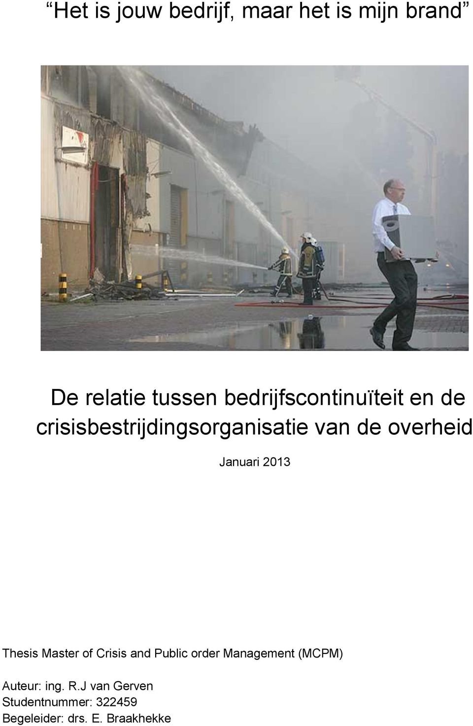 overheid Januari 2013 Thesis Master of Crisis and Public order