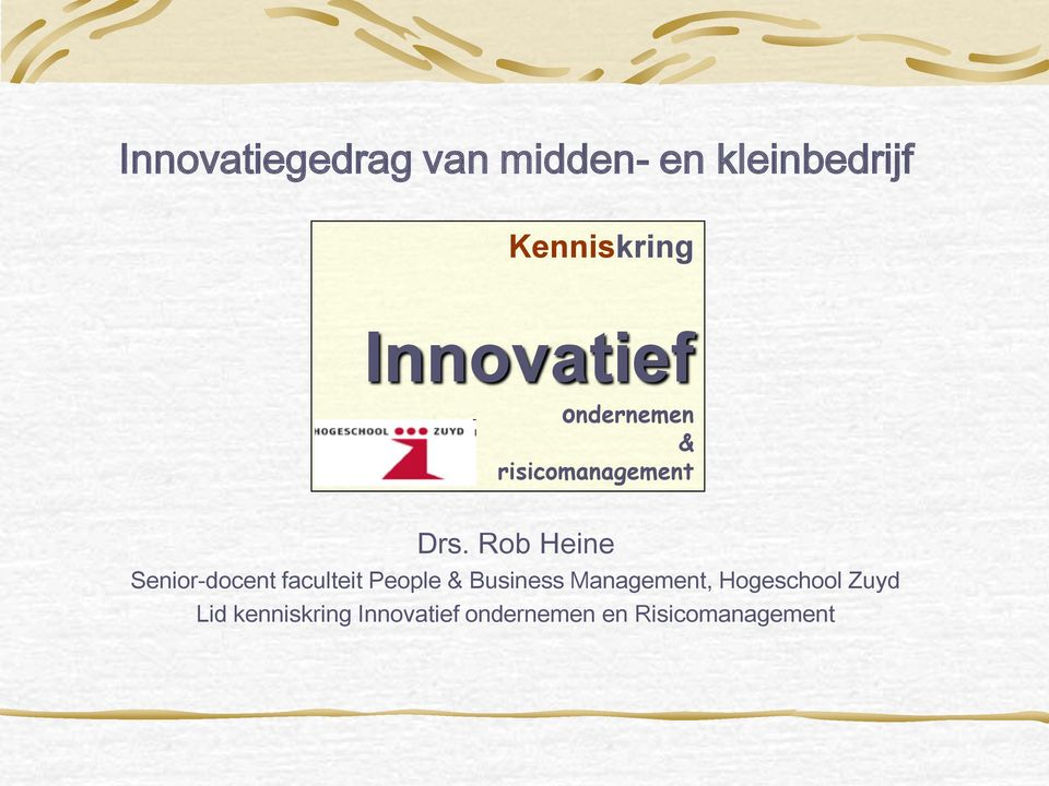 Rob Heine Senior-docent faculteit People & Business