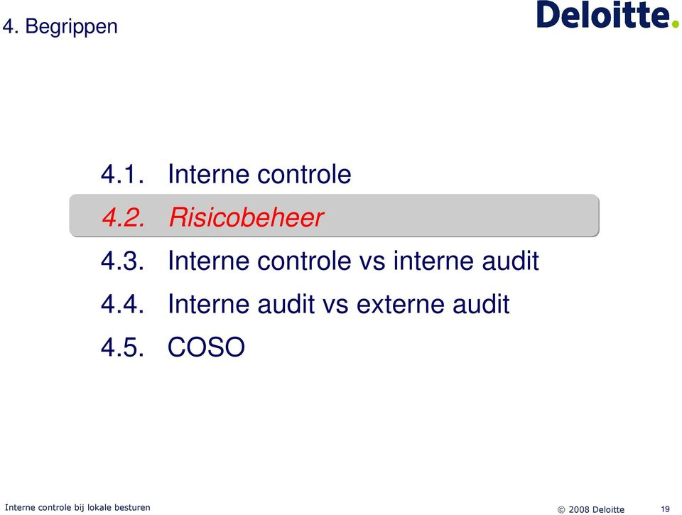 Interne controle vs interne audit 4.