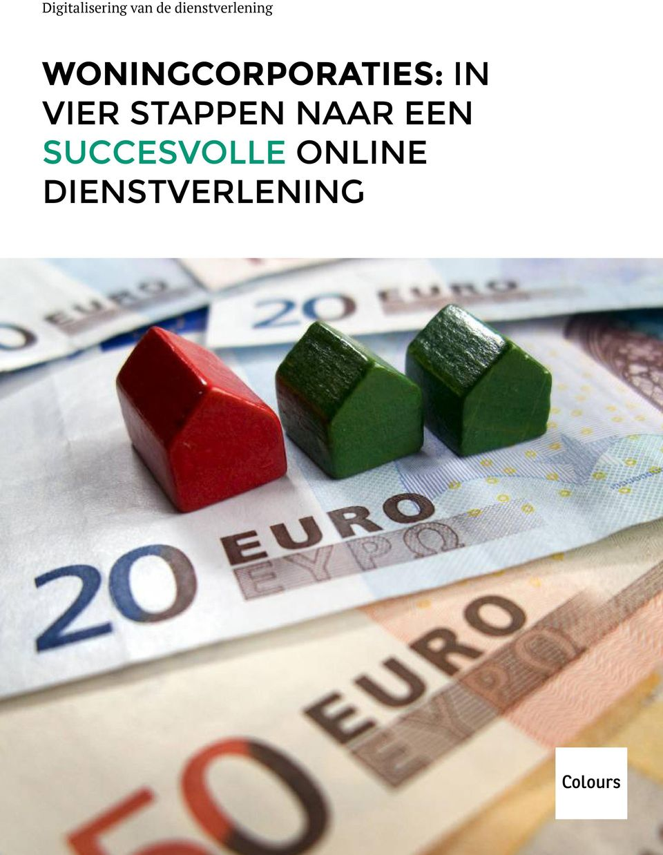 WONINGCORPORATIES: IN VIER