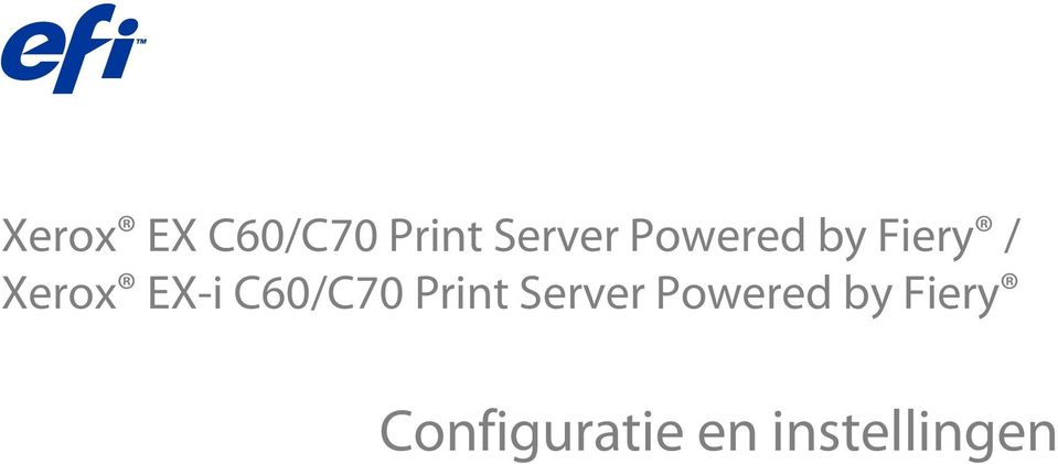 C60/C70 Print Server Powered by