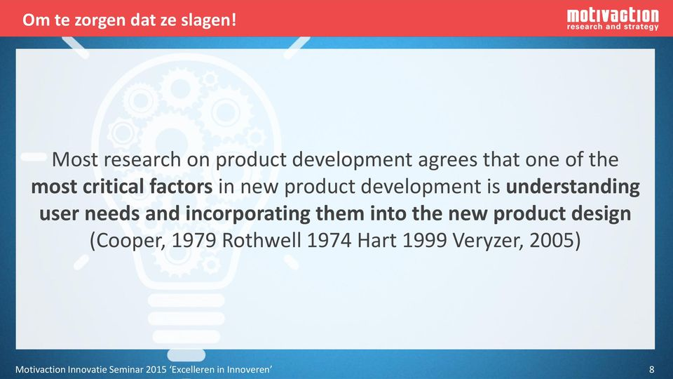 in new product development is understanding user needs and incorporating them into