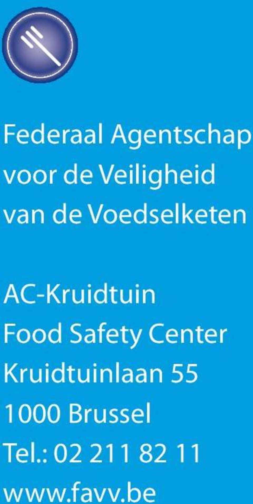 AC-Kruidtuin Food Safety Center