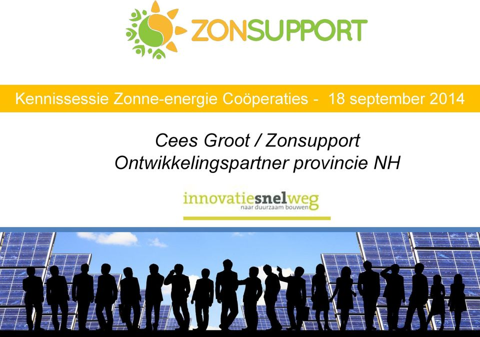 2014 Cees Groot / Zonsupport