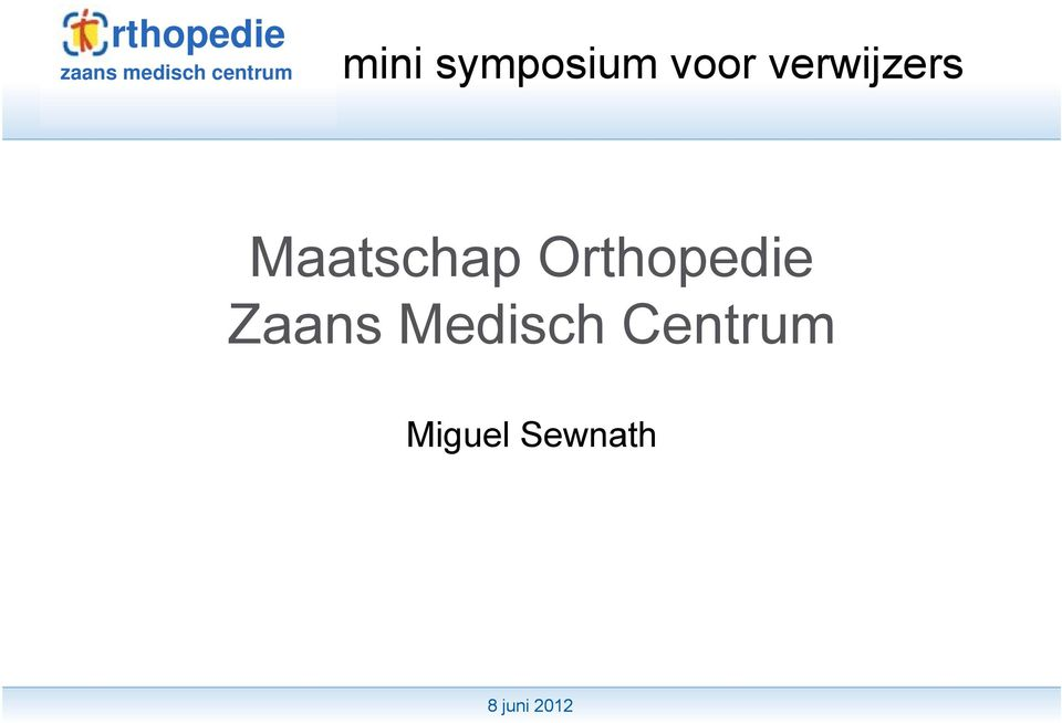 Orthopedie Zaans