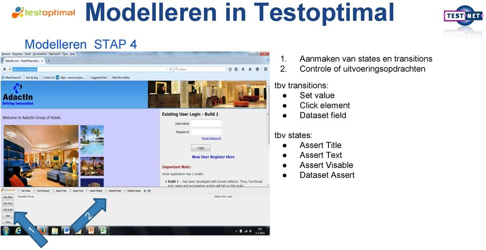 uitvoeringsopdrachten tbv transitions: Set value Click