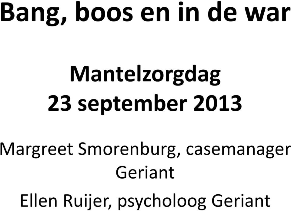 Margreet Smorenburg, casemanager