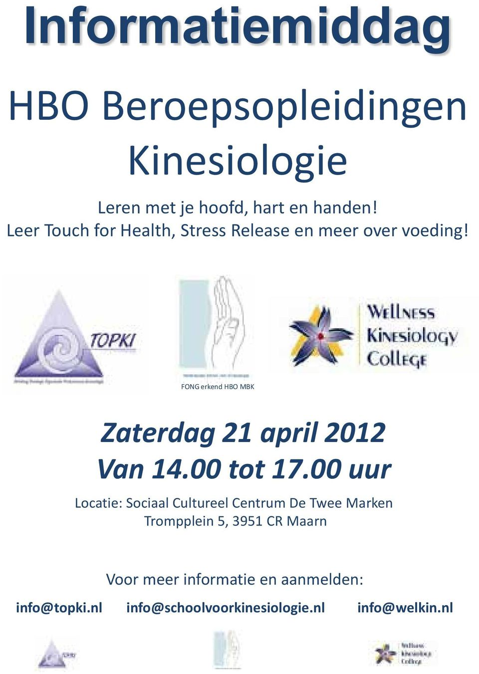 FONG erkend HBO MBK Zaterdag 21 april 2012 Van 14.00 tot 17.