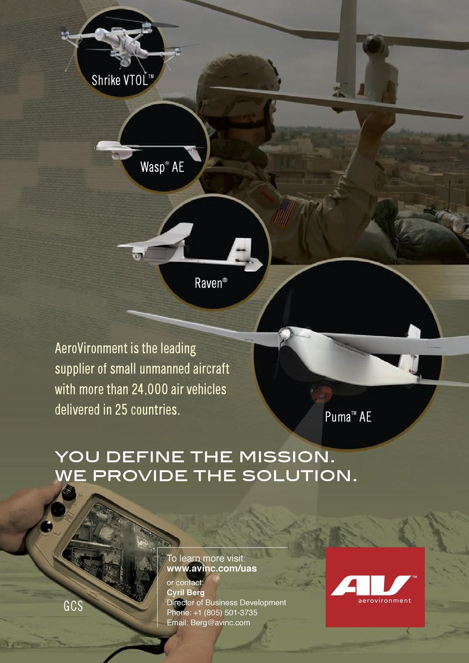 Puma TM AE you define the mission. we provide the solution. To learn more visit: www.avinc.