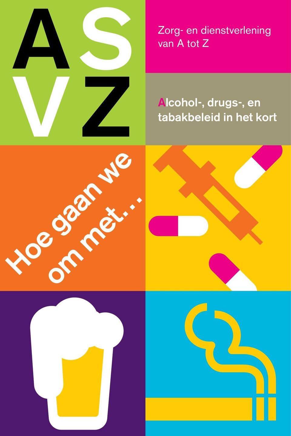 drugs-, en tabakbeleid