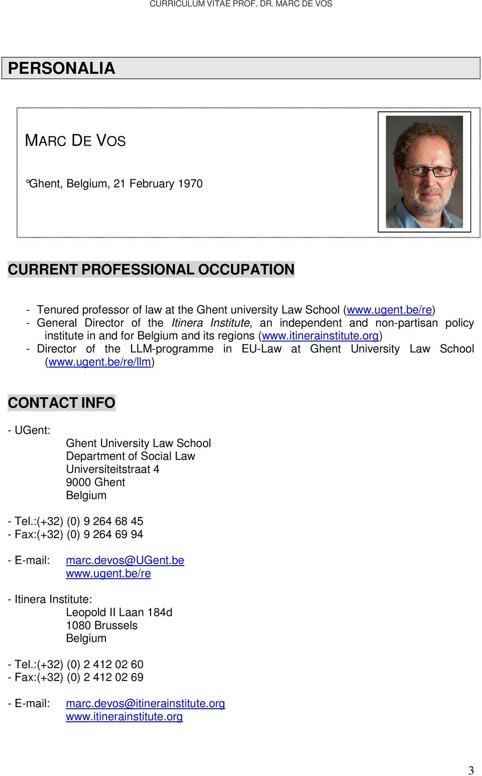 org) - Director of the LLM-programme in EU-Law at Ghent University Law School (www.ugent.