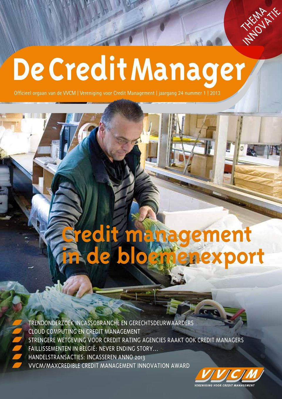 en credit management Strengere wetgeving voor credit rating agencies raakt ook credit managers Faillissementen in