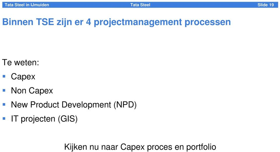 Non Capex New Product Development (NPD) IT