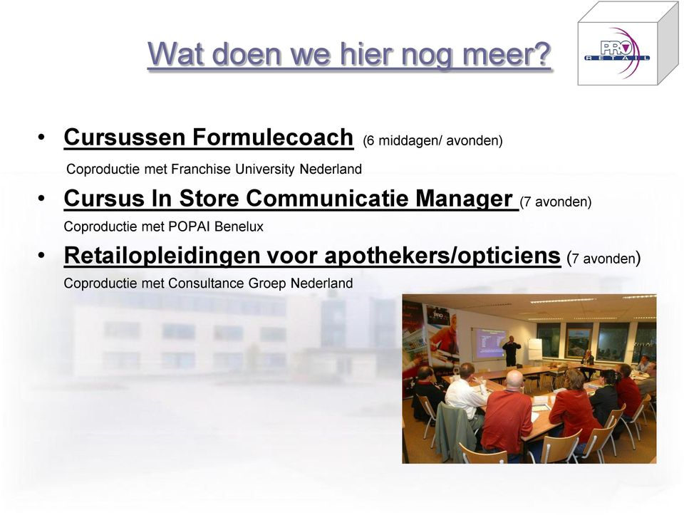 University Nederland Cursus In Store Communicatie Manager (7 avonden)