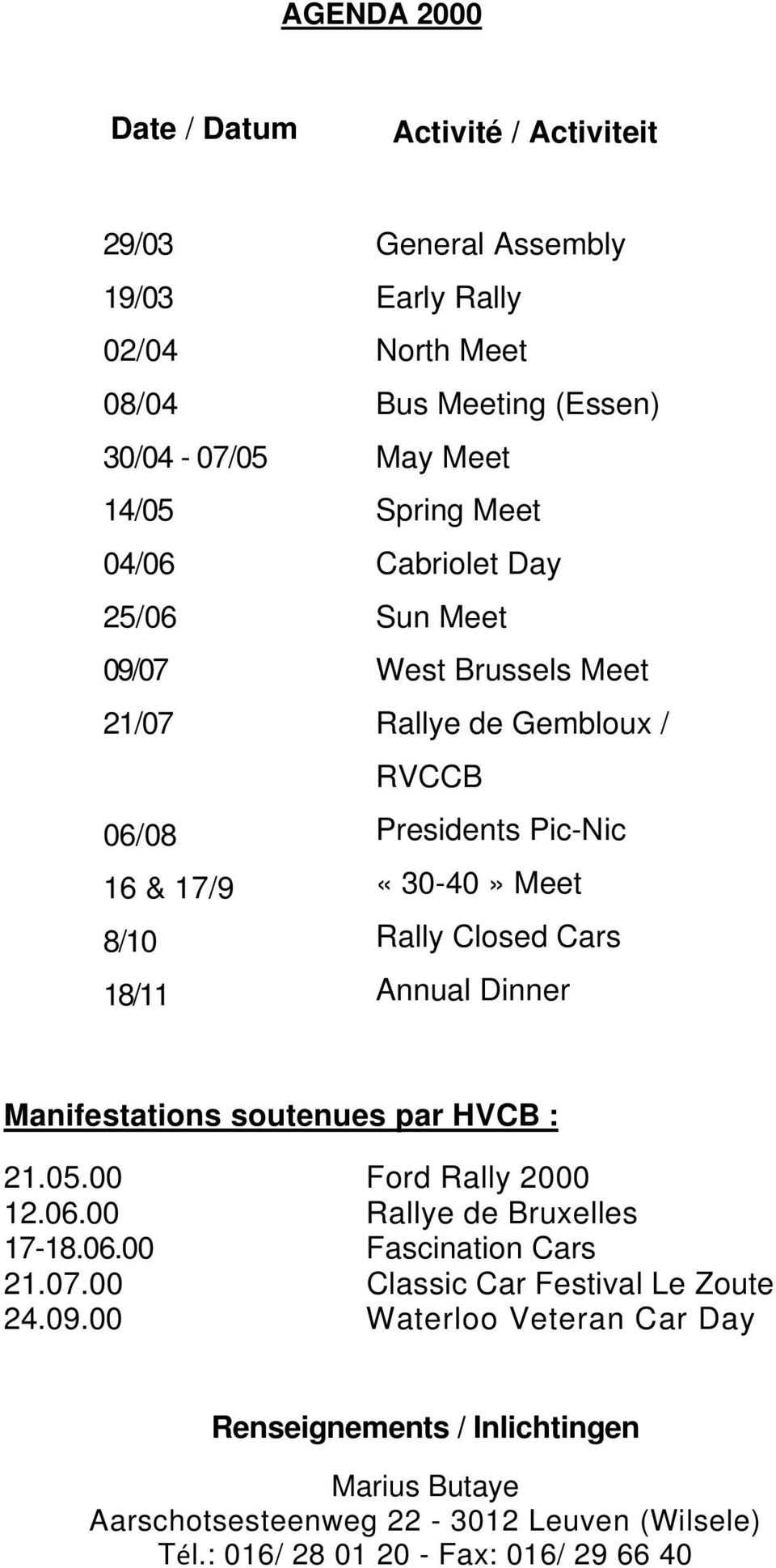 18/11 Annual Dinner Manifestations soutenues par HVCB : 21.05.00 12.06.00 17-18.06.00 21.07.00 24.09.