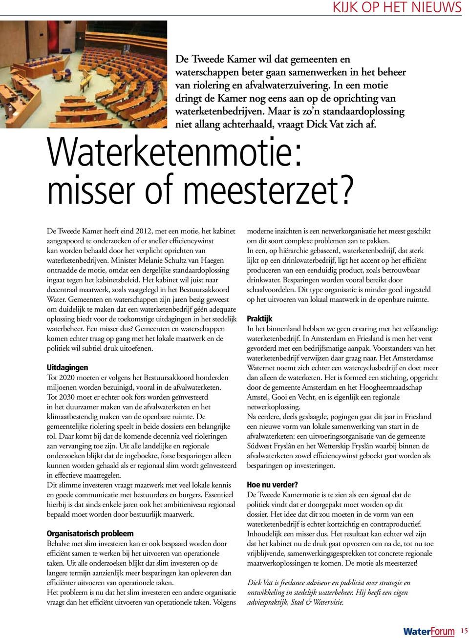 Waterketenmotie: misser of meesterzet?