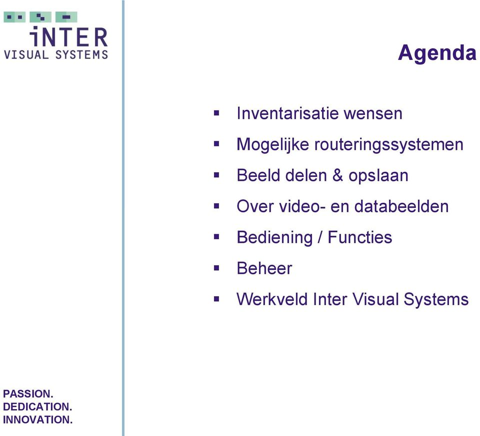 Over video- en databeelden Bediening /