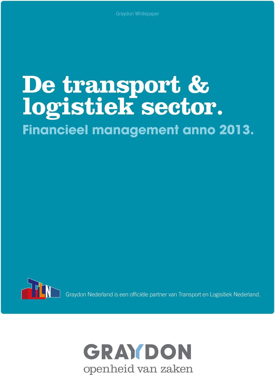 Financieel management anno 2013.