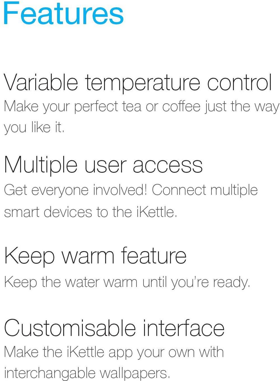 Connect multiple smart devices to the ikettle.