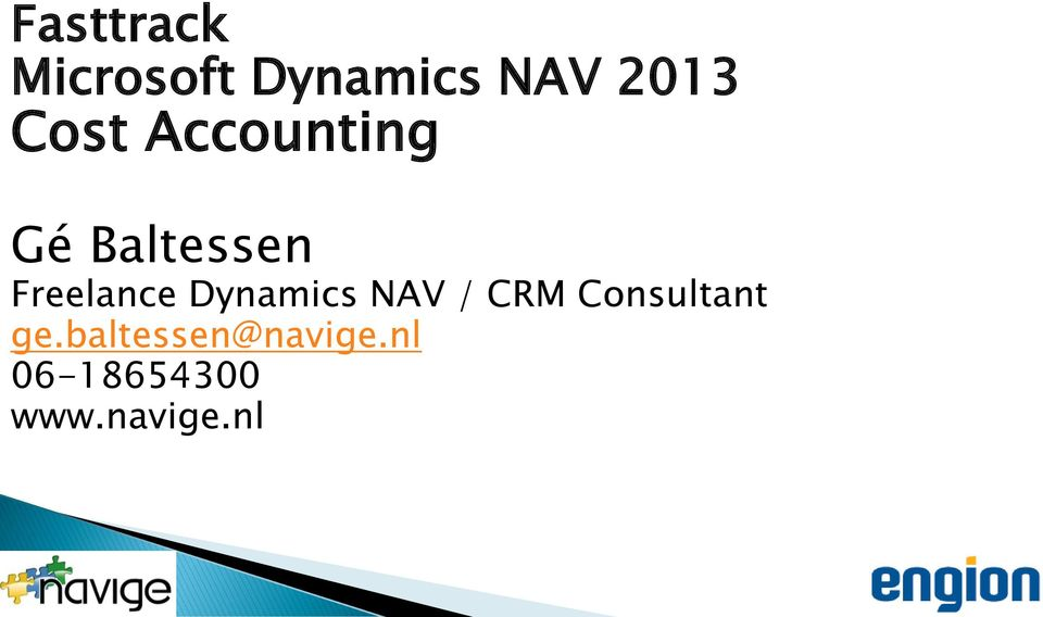 Dynamics NAV / CRM Consultant ge.
