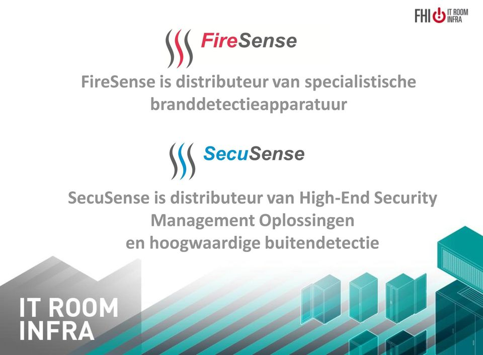 SecuSense is distributeur van High-End