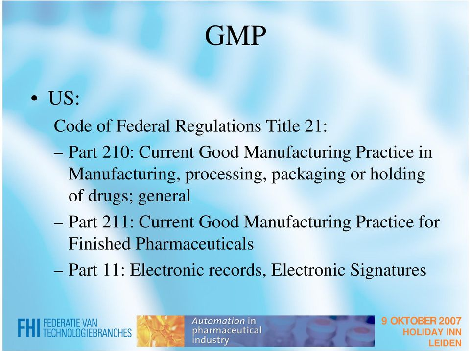 holding of drugs; general Part 211: Current Good Manufacturing Practice