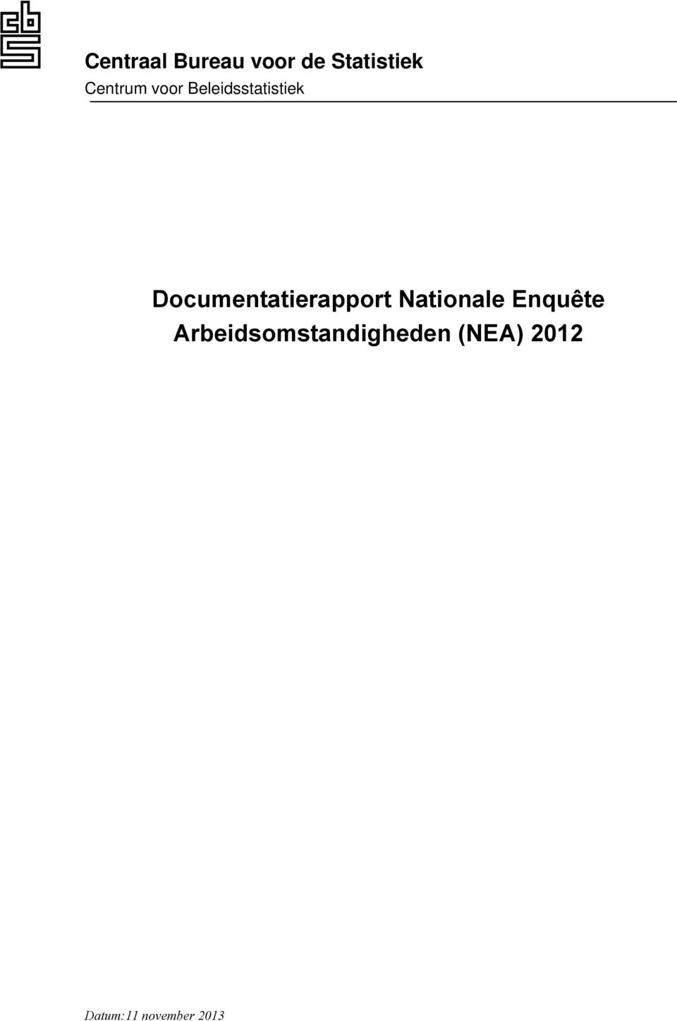 Documentatierapport Nationale Enquête