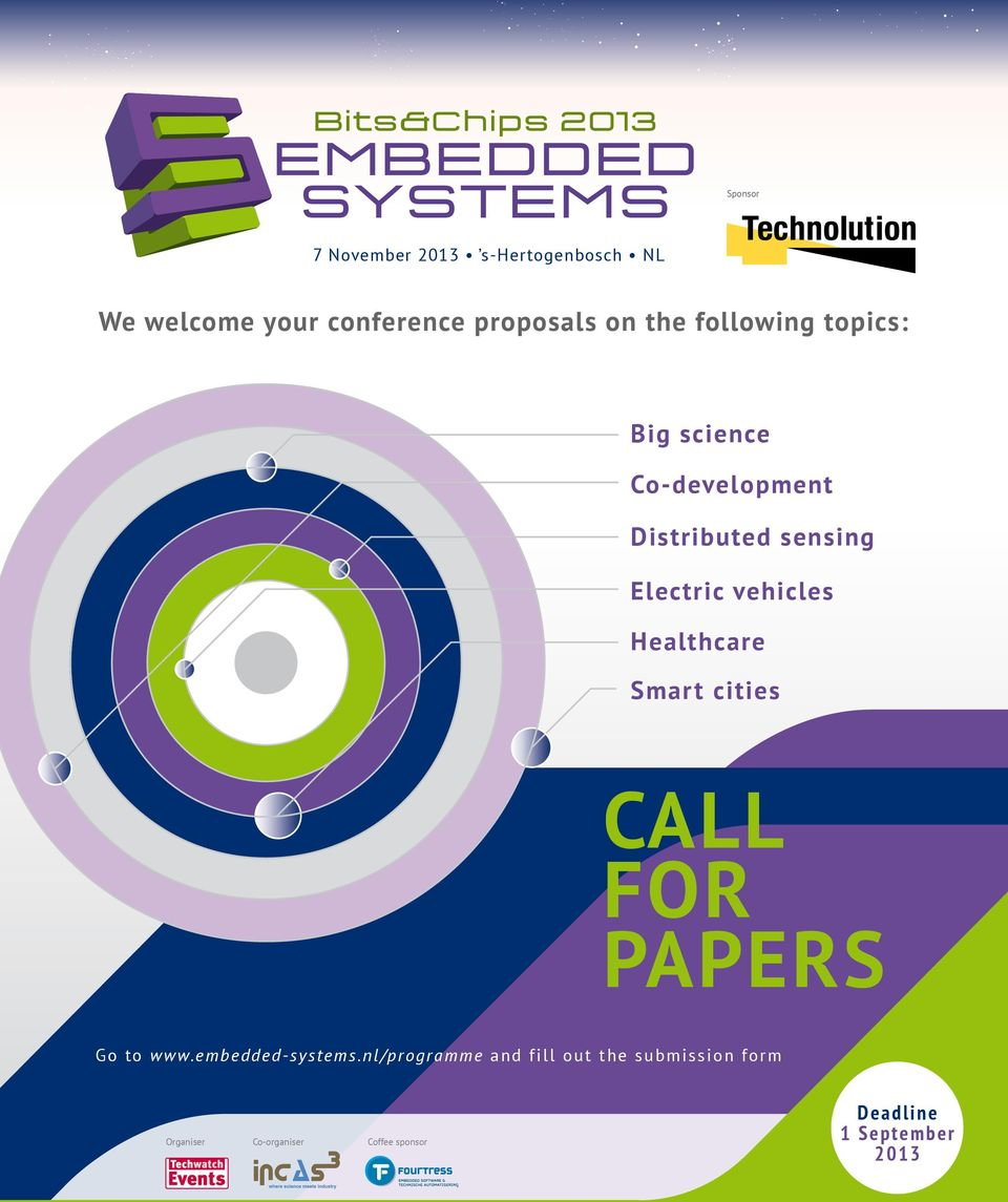 Electric vehicles Healthcare Smart cities CALL FOR PAPERS Go to www.embedded-systems.