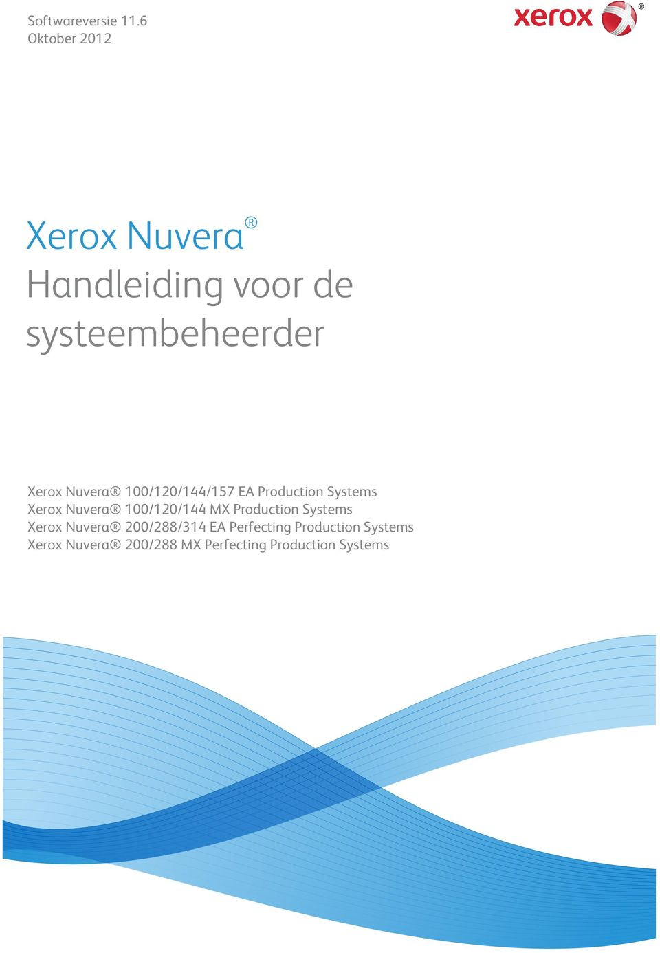 Nuvera 100/120/144/157 EA Production Systems Xerox Nuvera 100/120/144 MX