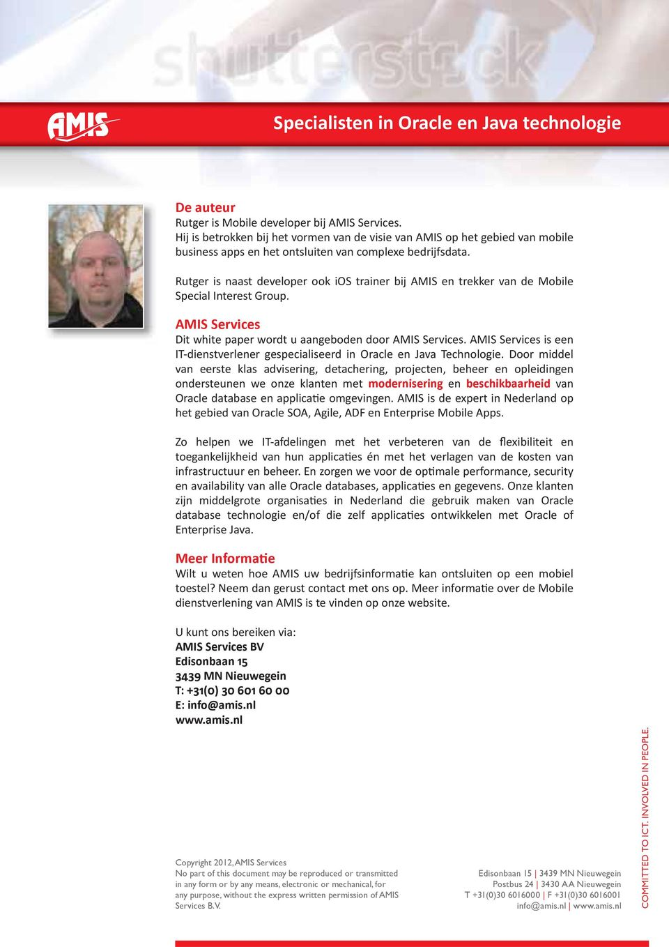 AMIS Services is een IT-dienstverlener gespecialiseerd in Oracle en Java Technologie.