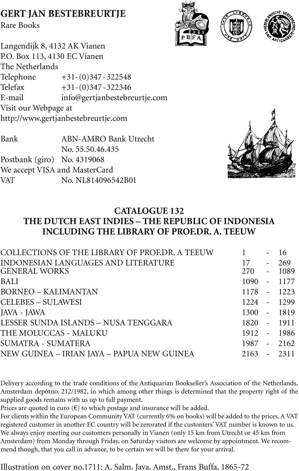 NL814096542B01 CATALOGUE 132 THE DUTCH EAST INDIES THE REPUBLIC OF INDONESIA INCLUDING THE LIBRARY OF PROF.DR.