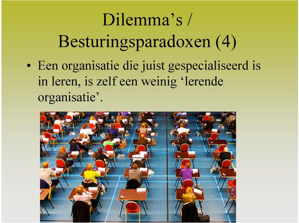 gespecialiseerd is in leren, is