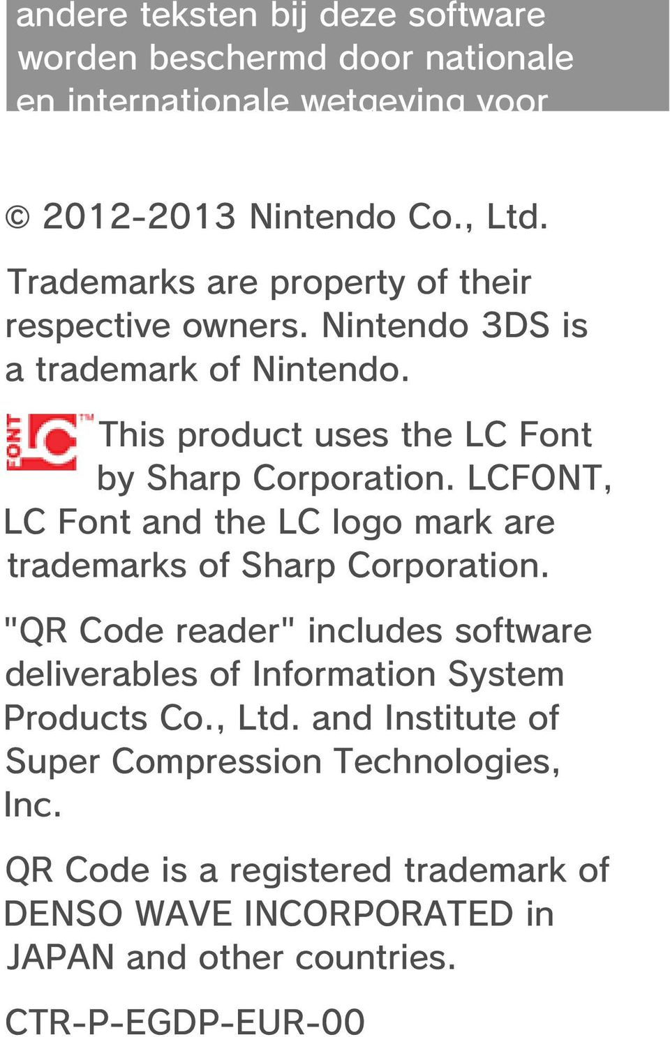"LCFONT, LC Font and the LC logo mark are trademarks of Sharp Corporation. ""QR Code reader"" includes software deliverables of Information System Products Co."
