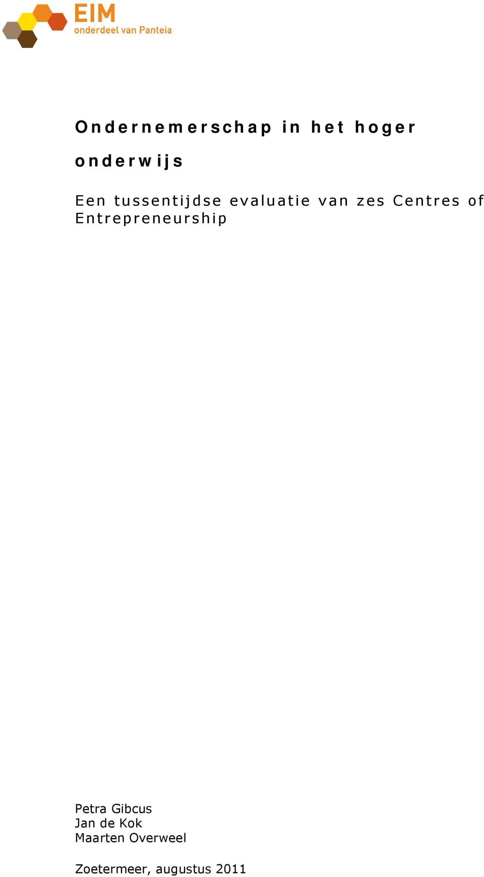 Centres of Entrepreneurship Petra Gibcus