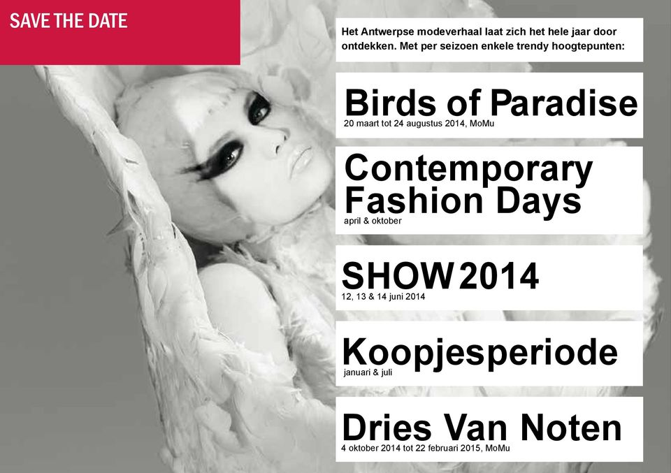 augustus 2014, MoMu Contemporary Fashion Days april & oktober SHOW 2014 12, 13 & 14