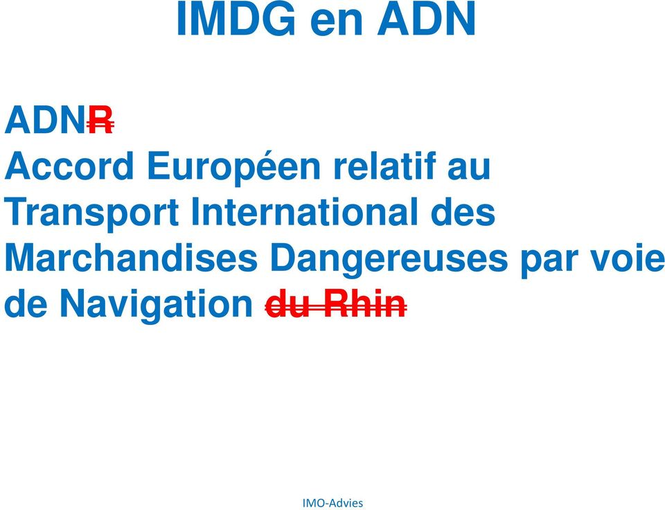 International des Marchandises