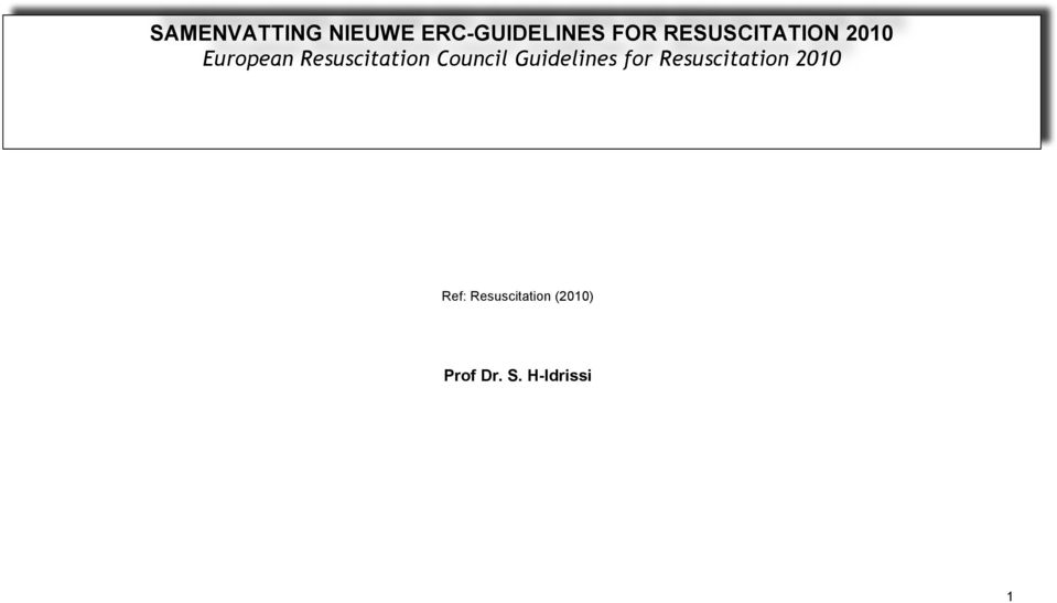 Council Guidelines for Resuscitation 2010