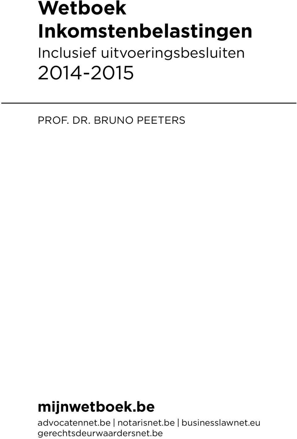BRUNO PEETERS mijnwetboek.be advocatennet.