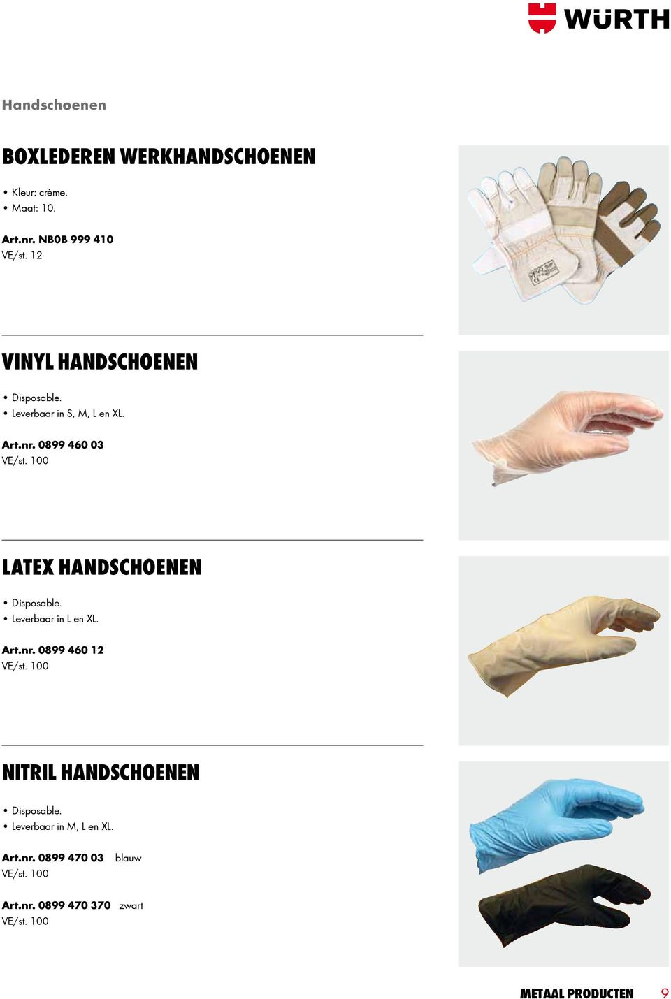 0899 460 03 00 LATEX HANDSCHOENen Disposable. Leverbaar in L en XL. Art.nr.