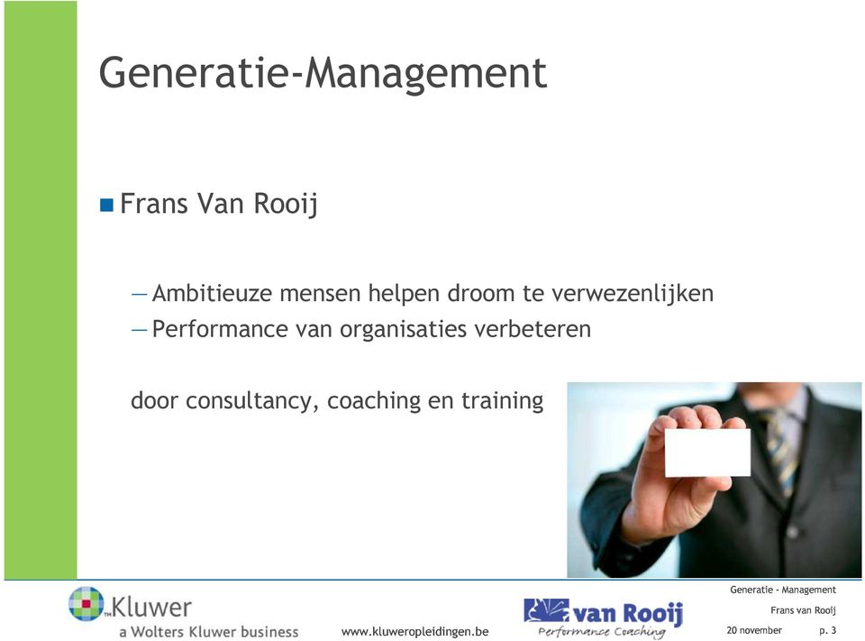 verbeteren door consultancy, coaching en training