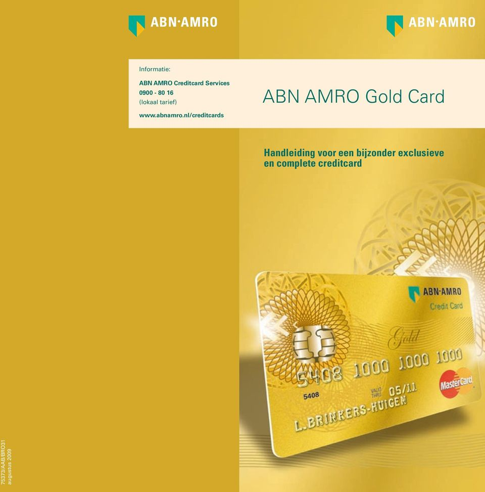 nl/creditcards ABN AMRO Gold Card Handleiding voor